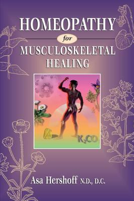 Homeopathy for Musculoskeletal Healing 9781556432378