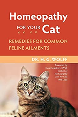 Homeopathy for Your Cat: Remedies for Common Feline Ailments 9781556437397