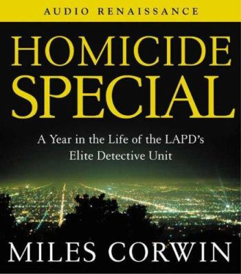 Homicide Special: On the Streets with the LAPD's Elite Detective Unit 9781559278911