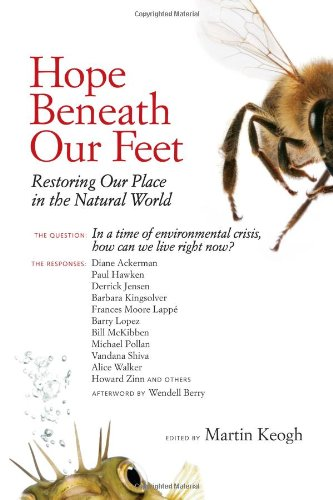 Hope Beneath Our Feet: Restoring Our Place in the Natural World 9781556439193