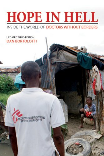 Hope in Hell: Inside the World of Doctors Without Borders 9781554076345