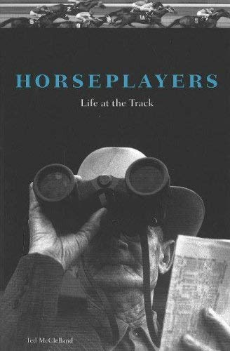 Horseplayers: Life at the Track 9781556526756