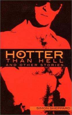 Hotter Than Hell and Other Stories 9781555835965