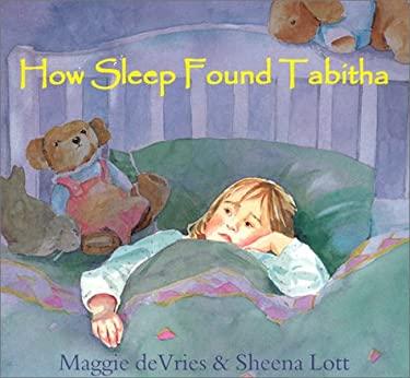 How Sleep Found Tabitha 9781551431932