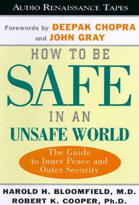 How to Be Safe in an Unsafe World 9781559274500