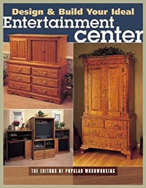 How to Build the Ideal Entertainment Center 9781558706972