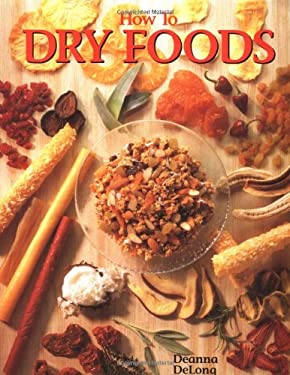 How to Dry Foods 9781557880505