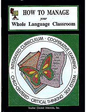 How to Manage Your Whole Language Classroom
