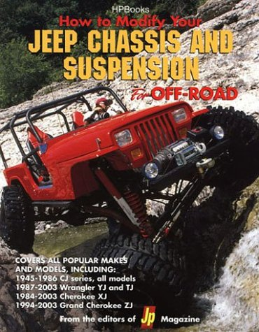 How to Modify Your Jeep Chassis and Suspension for Offroad Use Hp1424 9781557884244