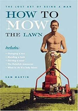 How to Mow the Lawn 9781552637661