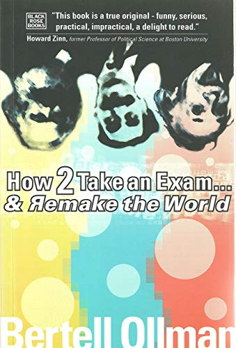 How to Take an Exam...and Remake the World 9781551641706