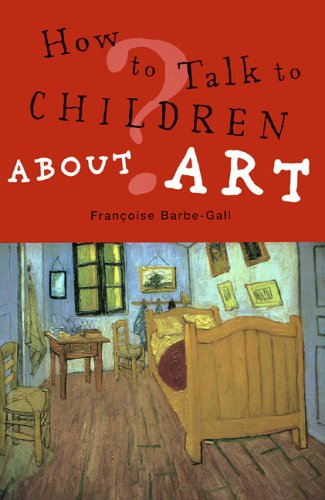 How to Talk to Children about Art 9781556525803