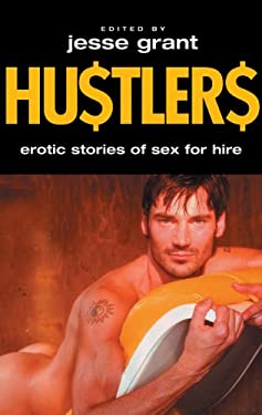 Hustlers: Erotic Stories of Sex for Hire 9781555839413