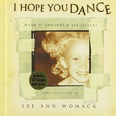 I Hope You Dance [With I Hope You Dance CD] 9781558538443