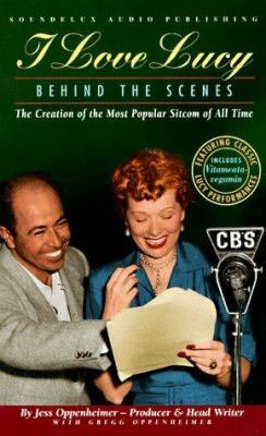 I Love Lucy: Behind the Scenes 9781559352789