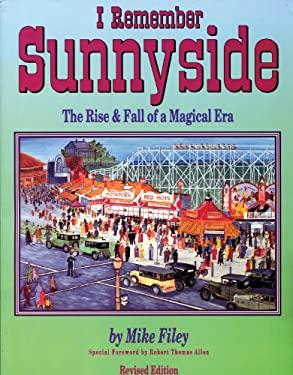 I Remember Sunnyside: The Rise & Fall of a Magical Era 9781550022742
