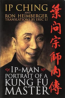 IP Man: Portrait of a Kung Fu Master 9781555175160