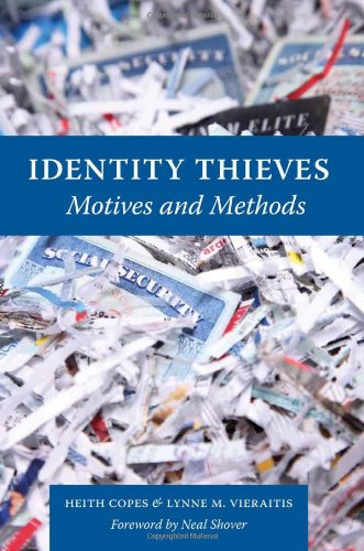 Identity Thieves: Motives and Methods 9781555537678