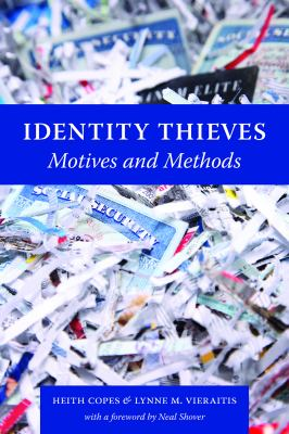 Identity Thieves: Motives and Methods 9781555537869