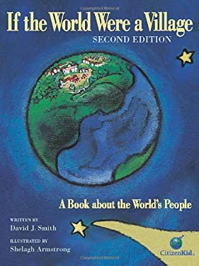 If the World Were a Village: A Book about the World's People 9781554535958