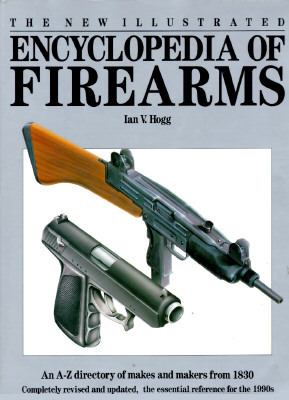Illustrated Encyclopedia of Firearms 9781555218072