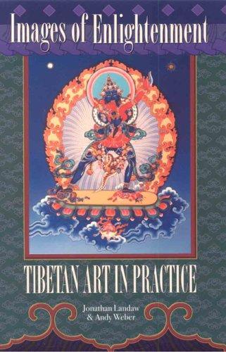 Images of Enlightenment: Tibetan Art in Practice 9781559392587