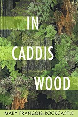 In Caddis Wood 9781555975920