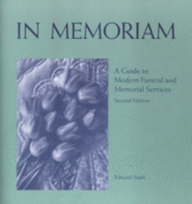In Memoriam: A Guide to Modern Funeral and Memorial Services 9781558964075