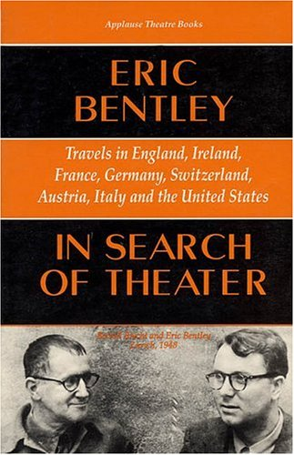 In Search of Theater: Travels in England, Ireland, France, Germany, Switzerland, Austria, Italy and the United States 9781557831118
