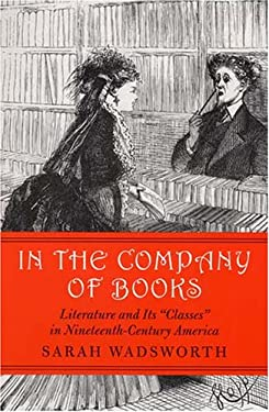 In the Company of Books: Literature and Its