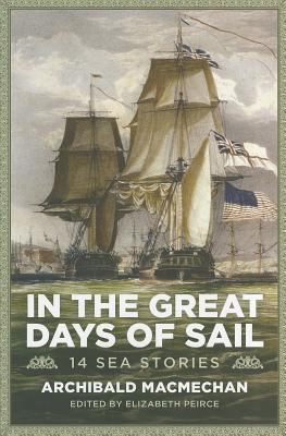 In the Great Days of Sail: 14 Sea Stories 9781551098210