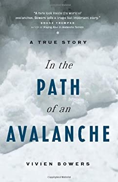 In the Path of an Avalanche: A True Story 9781550545180