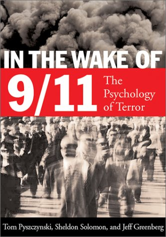 In the Wake of 9-11: The Psychology of Terror 9781557989543