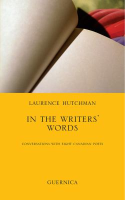 In the Writers' Words: Conversations with Eight Canadian Poets 9781550713091