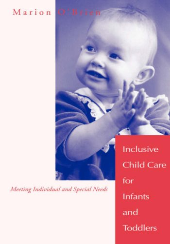 Inclusive Child Care for Infants and Toddlers 9781557662965