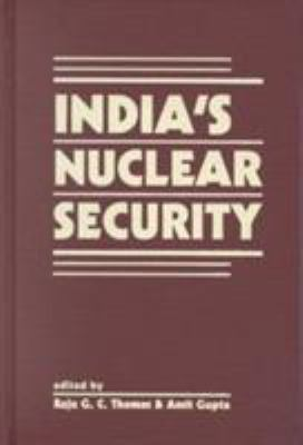 India's Nuclear Security 9781555879280
