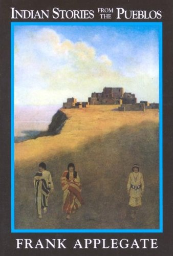 Indian Stories from the Pueblo 9781557092274