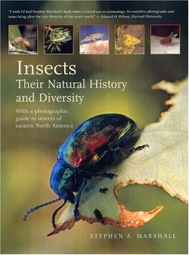 Insects: Their Natural History and Diversity: With a Photographic Guide to Insects of Eastern North America 9781552979006