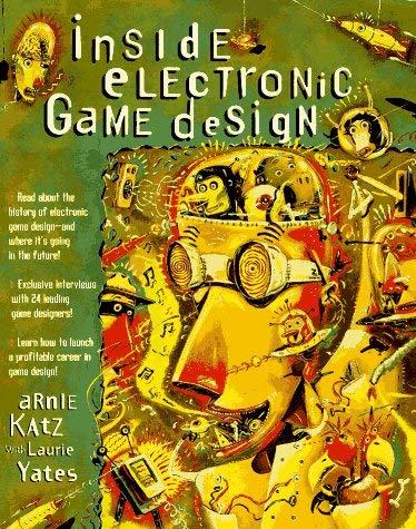 Inside Electronic Game Design 9781559586696
