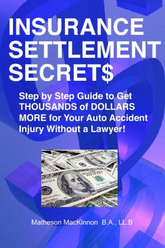 Insurance Settlement Secrets 9781551806907