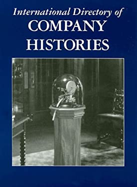 International Directory of Company Histories 9781558625839
