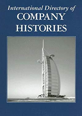 International Directory of Company Histories 9781558625877