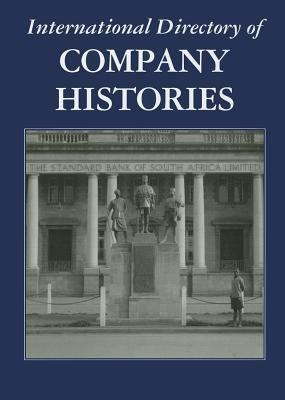 International Directory of Company Histories 9781558627932