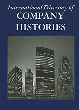 International Directory of Company Histories 9781558627949