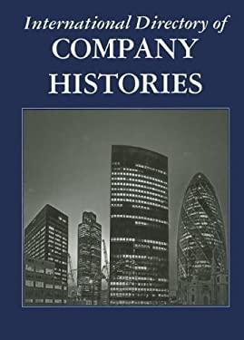 International Directory of Company Histories 9781558627949