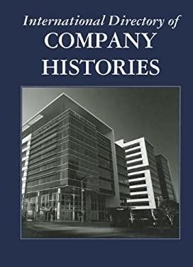 International Directory of Company Histories 9781558627956