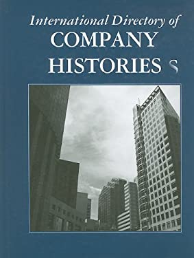 International Directory of Company Histories 9781558627871