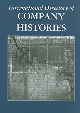 International Directory of Company Histories 9781558627888