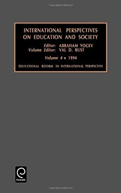 International Perspectives on Education and Society: Educational Reform in International Perspective Vol 4 9781559387392