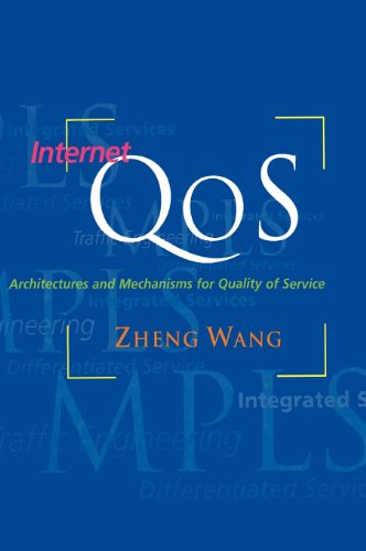 Internet Qos: Architectures and Mechanisms for Quality of Service 9781558606081
